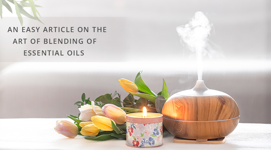 AN-EASY-ARTICLE-ON-THE-ART-OF-BLENDING-OF-ESSENTIAL-OILS